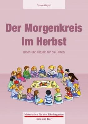 Materialien Für Den Kindergarten Der Morgenkreis Im Herbst Ideen