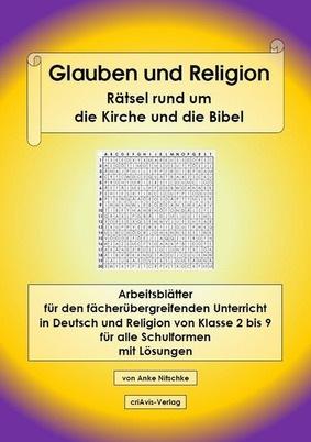 Glauben Und Religion Rätsel Rund Um Die Kirche Und Die Bibel Arbeitsblätter Für Den Fächerübergreifenden Unterricht In Deutsch Und Religion Von
