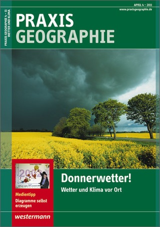 praxis geographie donnerwetter wetter und klima vor ort ausgabe april heft 4 2011. Black Bedroom Furniture Sets. Home Design Ideas