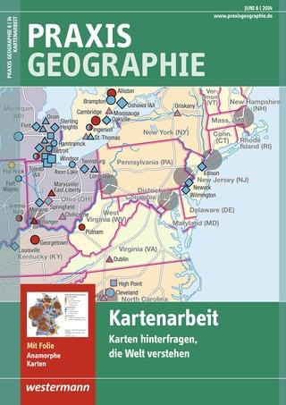 praxis geographie kartenarbeit karten hinterfragen die welt verstehen ausgabe juni heft. Black Bedroom Furniture Sets. Home Design Ideas