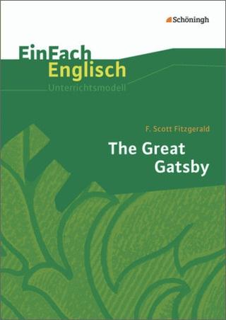 EinFach Englisch Unterrichtsmodelle - F. Scott Fitzgerald: The Great ...
