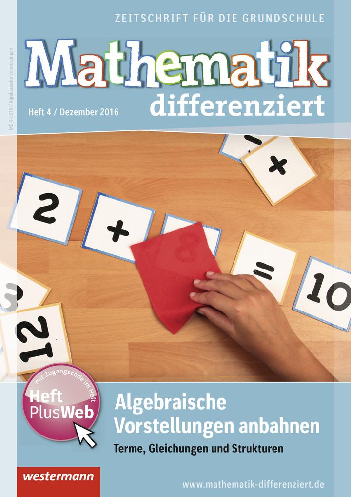 Mathematik differenziert - Algebraische Vorstellungen anbahnen ...