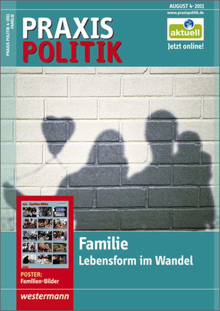 Praxis Politik - Familie - Lebensform im Wandel - Ausgabe August ...