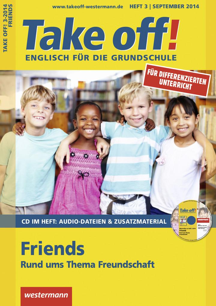 Take off! - Friends - Rund ums Thema Freundschaft - Ausgabe ...