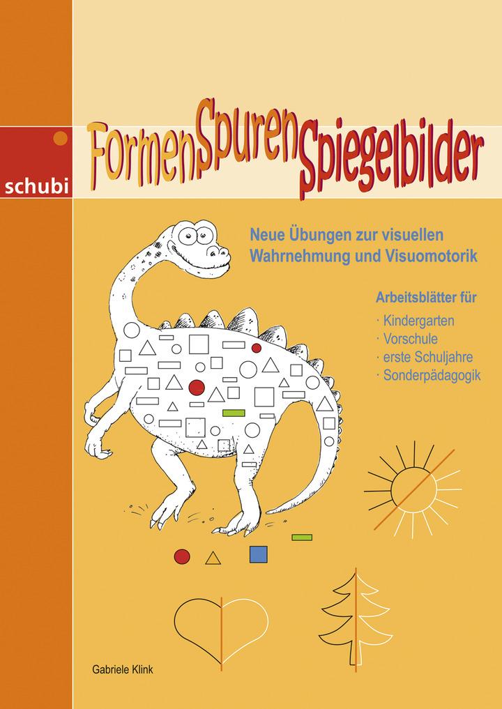 Formen - Spuren - Spiegelbilder - Neue Übungen zur visuellen ...