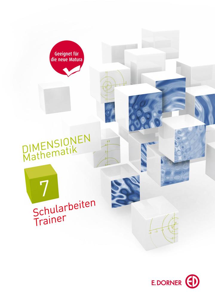Dimensionen, Mathematik 7 - Schularbeiten-Trainer: Westermann Gruppe ...
