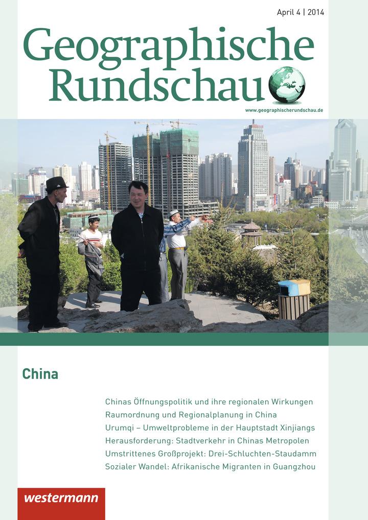 Geographische Rundschau - China - Ausgabe April Heft 4 / 2014 ...