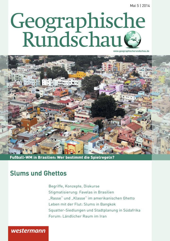 Geographische Rundschau - Slums und Ghettos - Ausgabe Mai Heft 5 ...