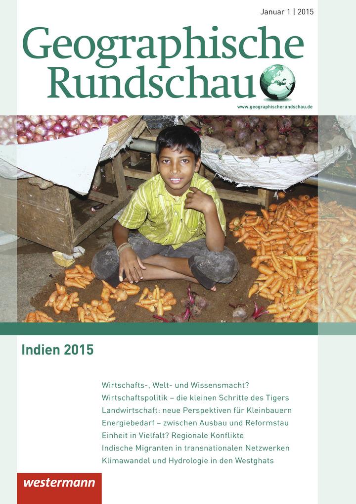 Geographische Rundschau - Indien 2015 - Ausgabe Januar Heft 1 / 2015 ...