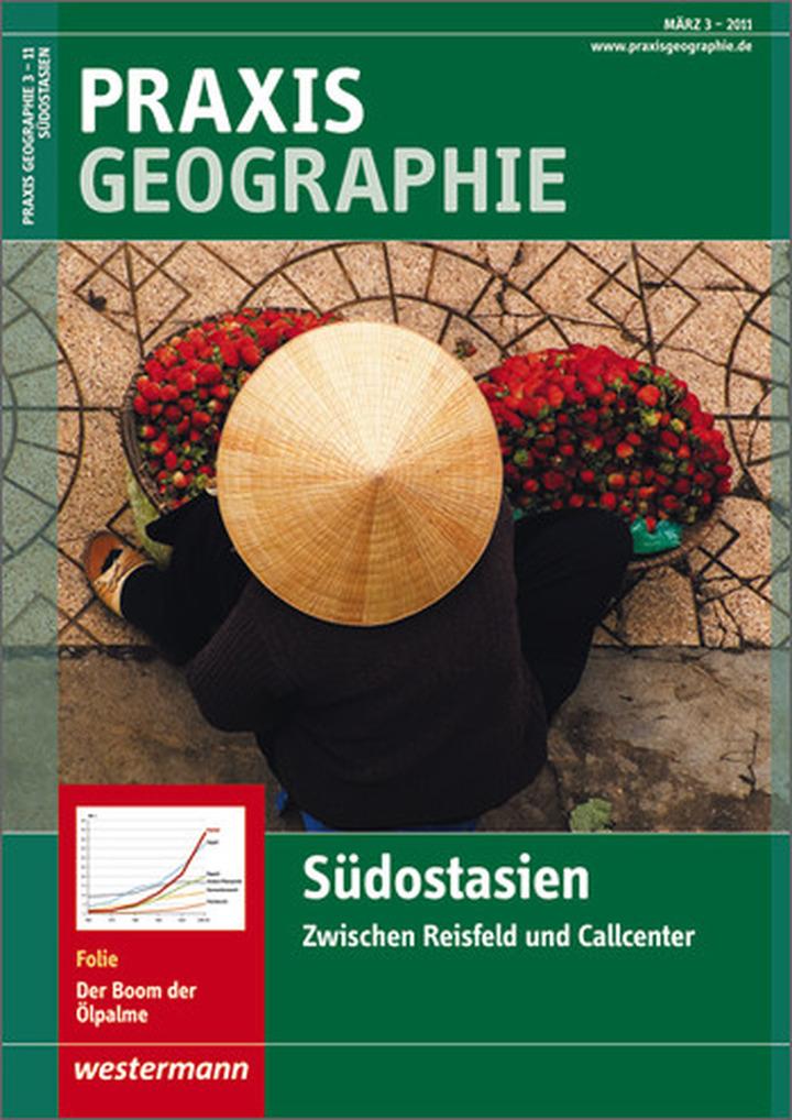 Praxis Geographie - Südostasien - Zwischen Reisfeld und Callcenter ...