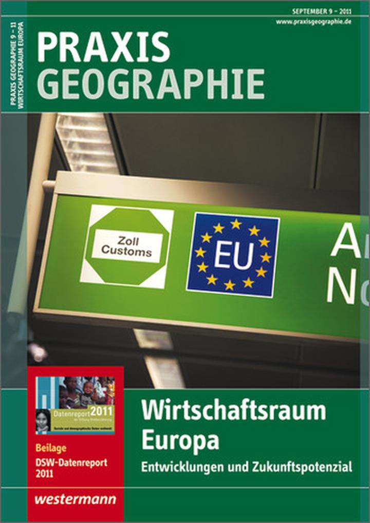 Praxis Geographie - Wirtschaftsraum Europa - Entwicklungen und ...