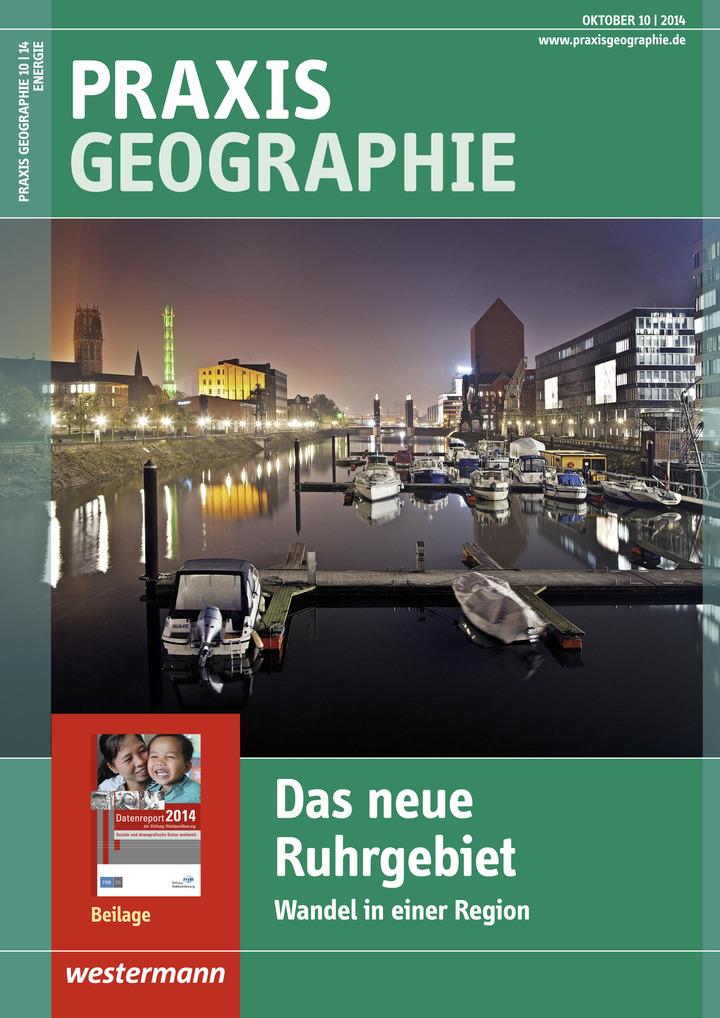 Praxis Geographie - Das neue Ruhrgebiet - Wandel in einer Region ...