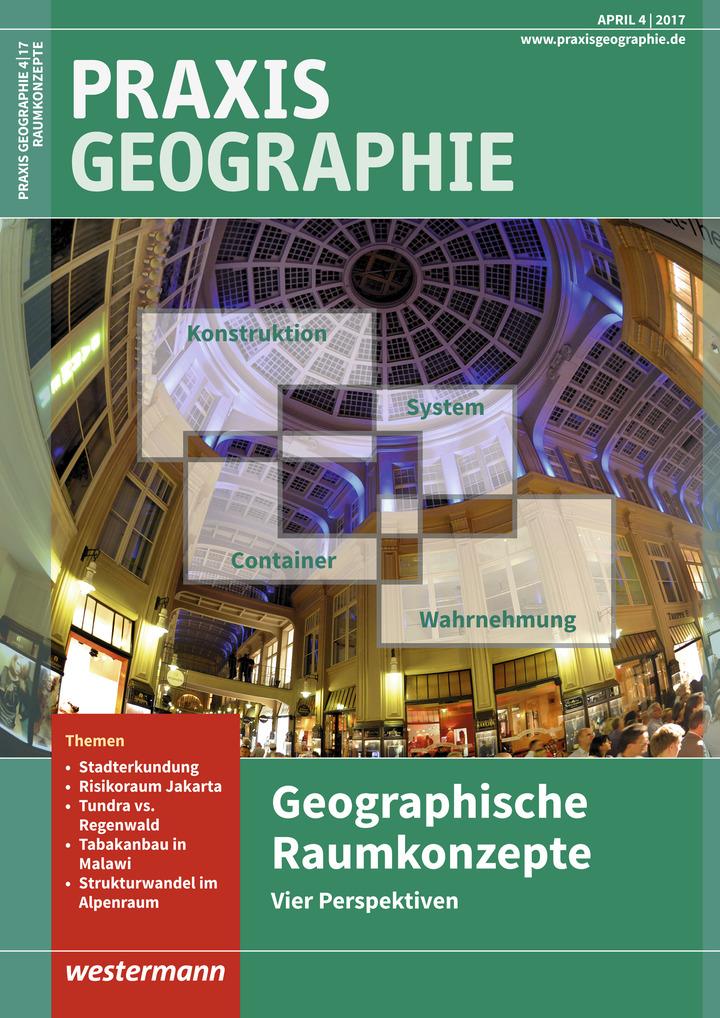 Praxis Geographie - Geographische Raumkonzepte: vier Perspektiven ...