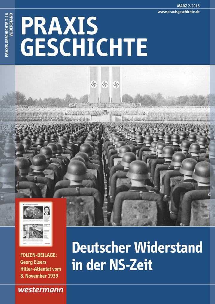 Praxis Geschichte - Deutscher Widerstand in der NS-Zeit - Ausgabe ...