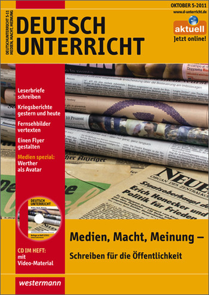 Deutschunterricht - Medien, Macht, Meinung - Schreiben für die ...
