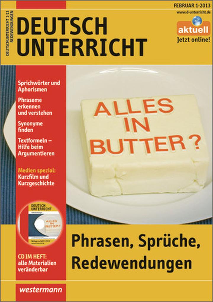 Deutschunterricht - Phrasen, Sprüche, Redewendungen - Ausgabe ...