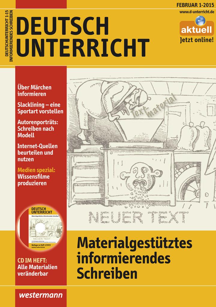 Deutschunterricht - Materialgestütztes informierendes Schreiben ...
