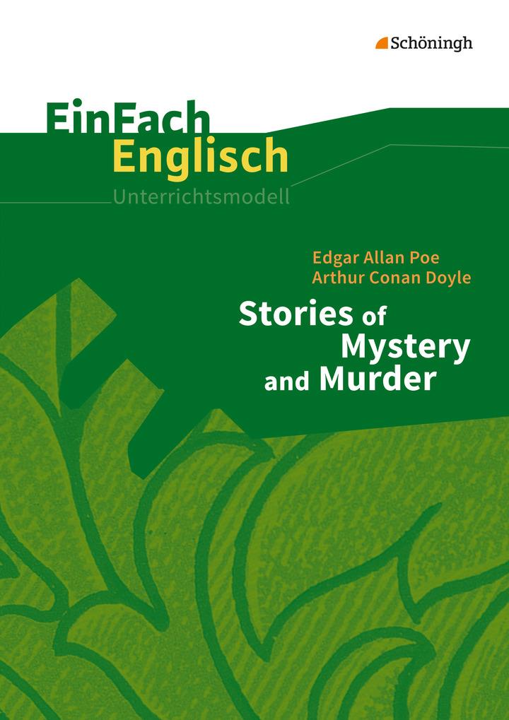 Einfach Englisch Unterrichtsmodelle Edgar Alan Poe Arthur Conan Doyle Stories Of Mystery And Murder Verlage Der Westermann Gruppe