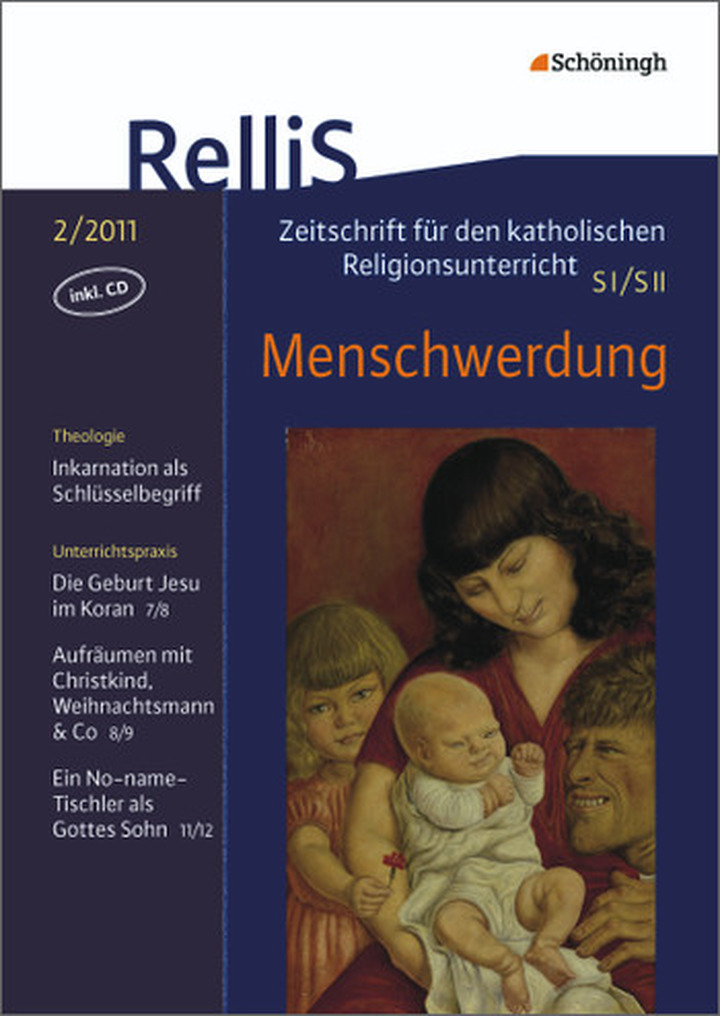 RelliS - Heft 2/11, Nr. 2 - Menschwerdung: Schöningh Schulbuchverlag