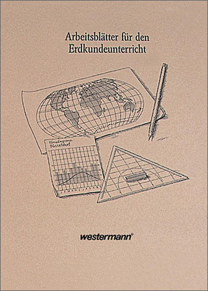 Arbeitsblätter für den Erdkundeunterricht: Westermann Verlag