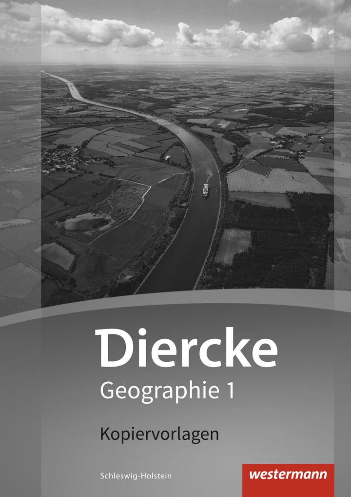 Diercke Geographie - Aktuelle Ausgabe für Schleswig-Holstein ...