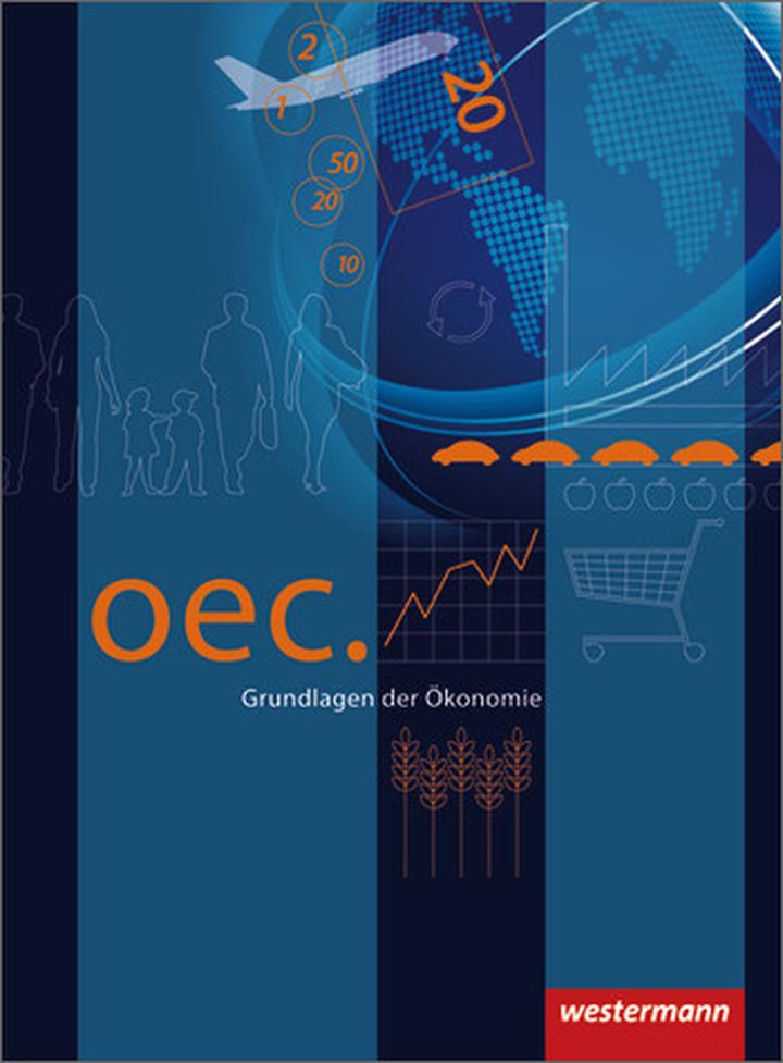 Oec. Grundlagen der Ökonomie - Ausgabe 2012 - Schülerband ...