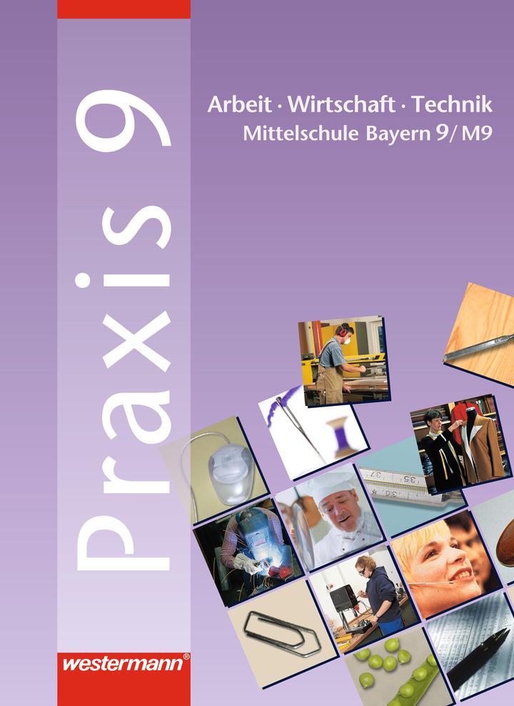 Praxis - AWT: Arbeit - Wirtschaft - Technik für Haupt- und ...
