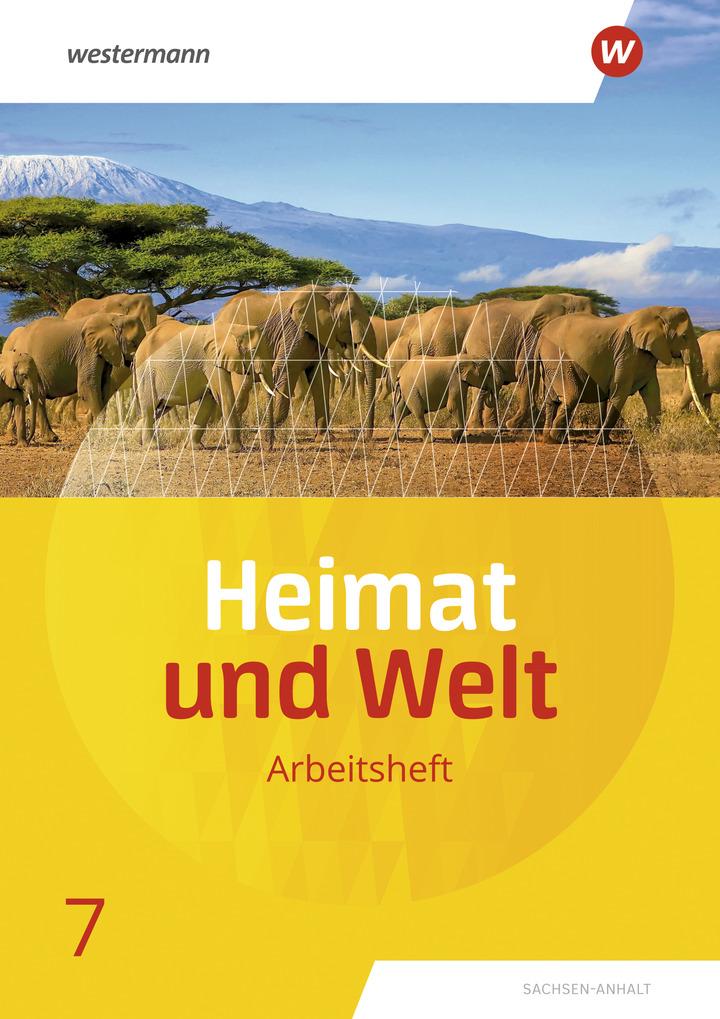 Heimat Und Welt Ausgabe 2019 Sachsen Anhalt Arbeitsheft 7 Verlage Der Westermann Gruppe