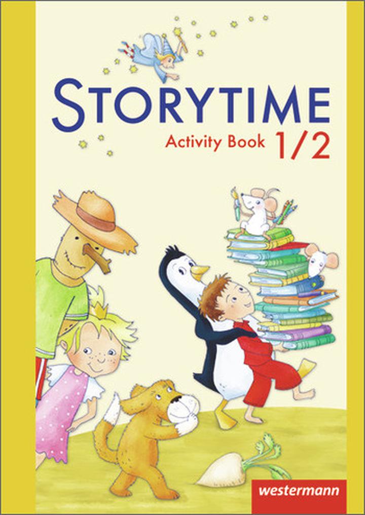 Storytime - Ausgabe 2013 - Activity Book 1 / 2: Das ...