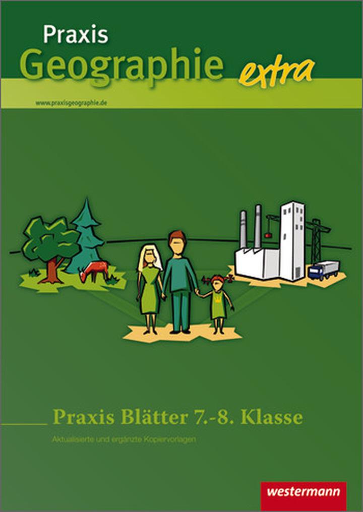 Praxis Geographie extra - Praxis Blätter 7.-8. Klasse ...