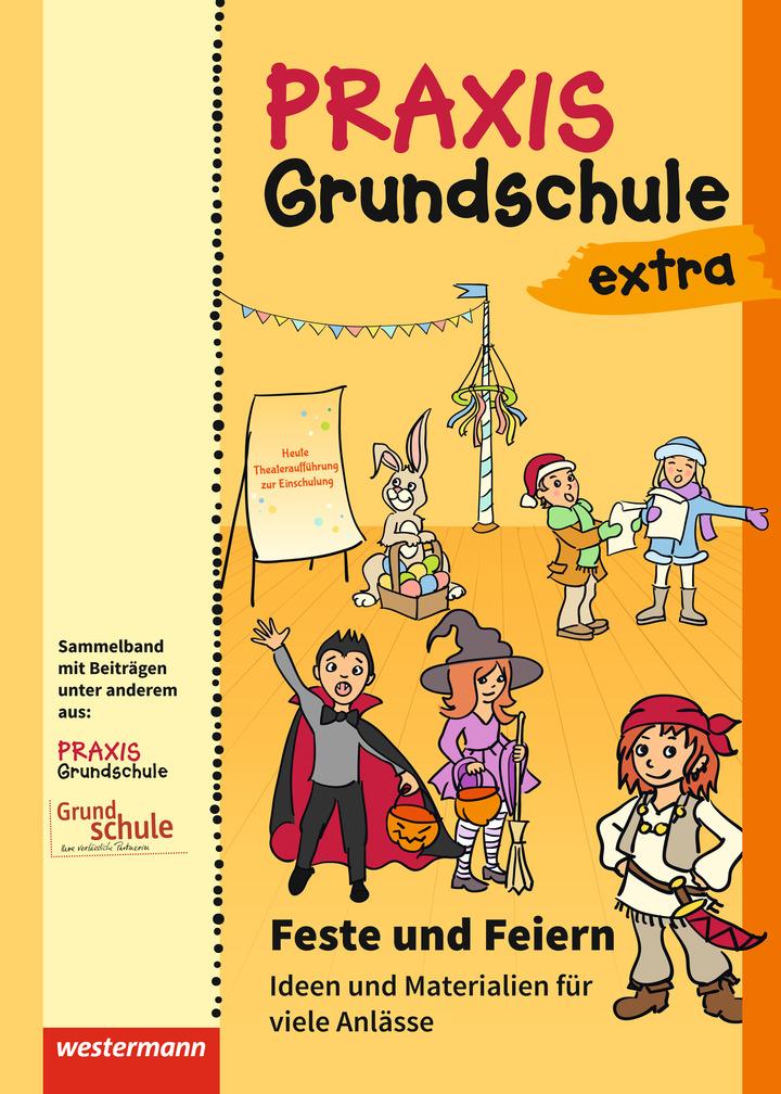 Praxis Grundschule extra - Feste und Feiern - Ideen und Materialien ...