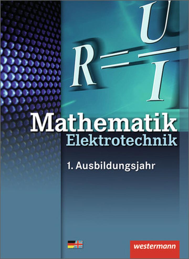 Elektrotechnik Grundbildung Technische Mathematik - 1. Auflage, 2013 ...