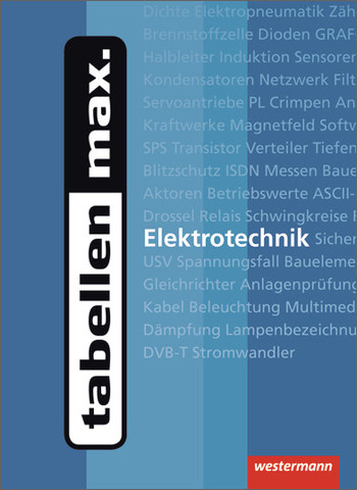 tabellen max. - Elektrotechnik - Tabellenbuch: Westermann Verlag