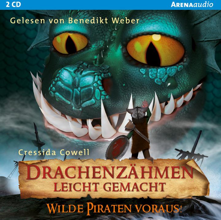Drachenzähmen leicht gemacht (2). Wilde Piraten voraus!: Verlage der ...