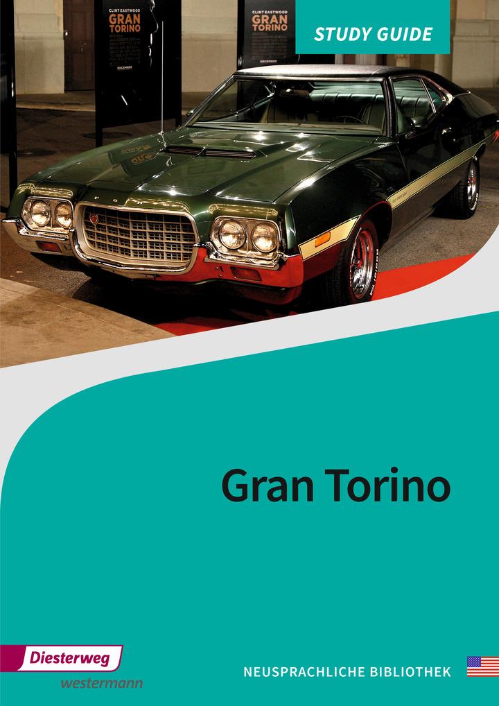Gran Torino - Study Guide: Diesterweg Verlag