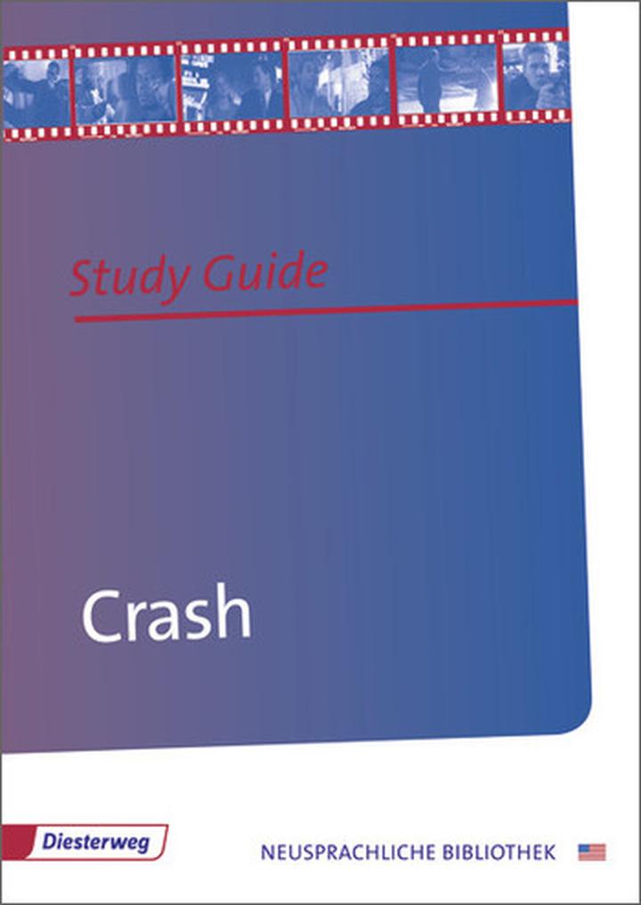 Crash - Study Guide: Diesterweg Verlag