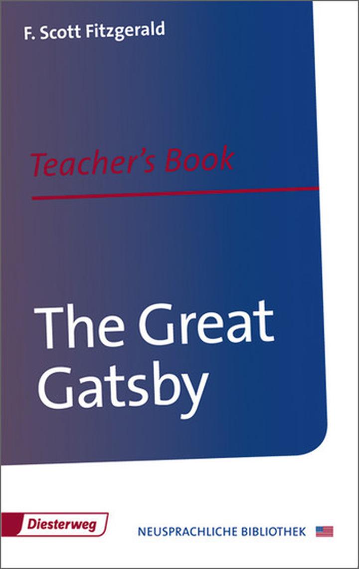 The Great Gatsby - Teacher\'s Book: Diesterweg Verlag