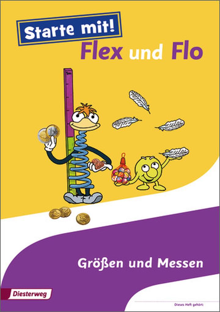 Starte mit! Flex und Flo - Themenheft Größen und Messen: Diesterweg ...
