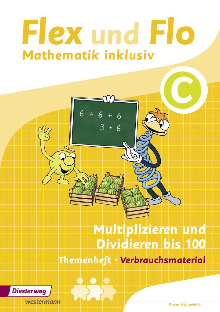 Flex und Flo - Mathematik inklusiv - Multiplizieren und ...