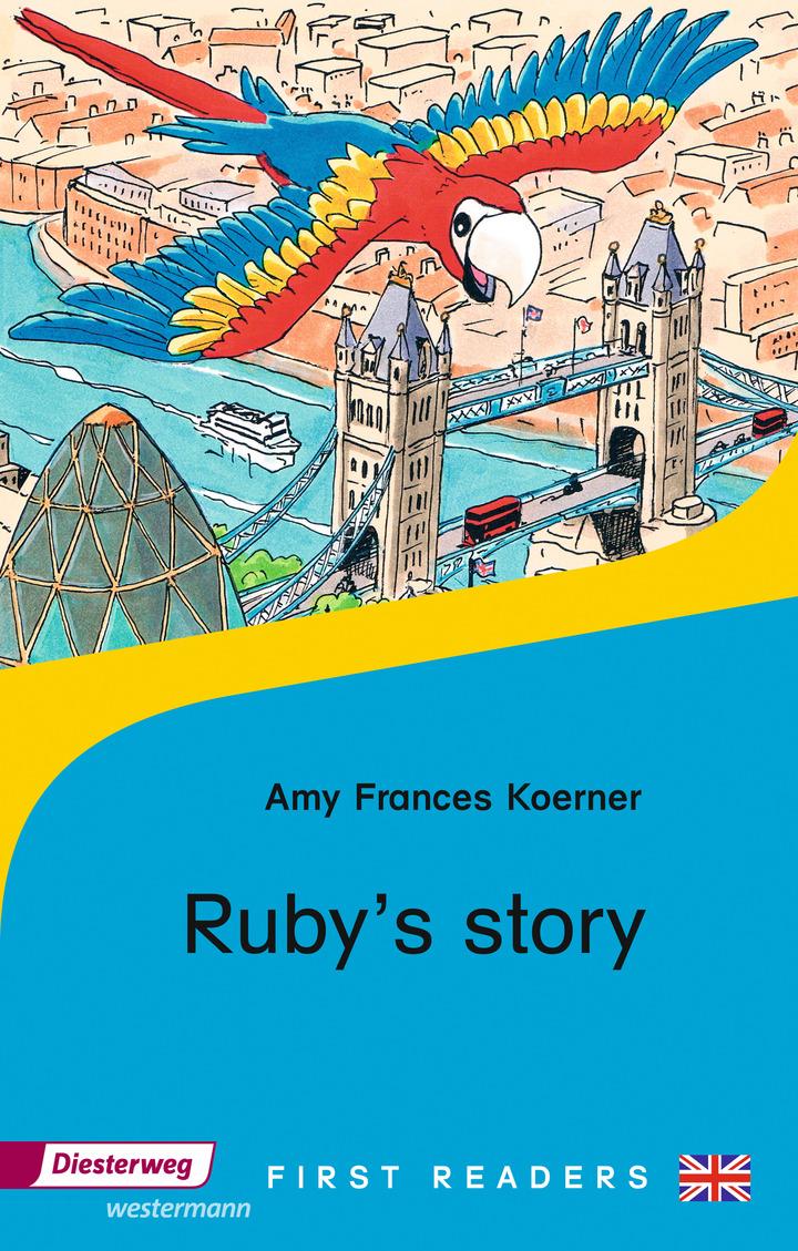Ruby\'s Story: Diesterweg Verlag