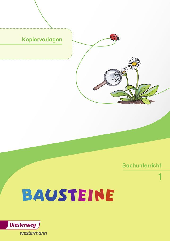 Bausteine Sachunterricht Ausgabe 2014 Kopiervorlagen 1