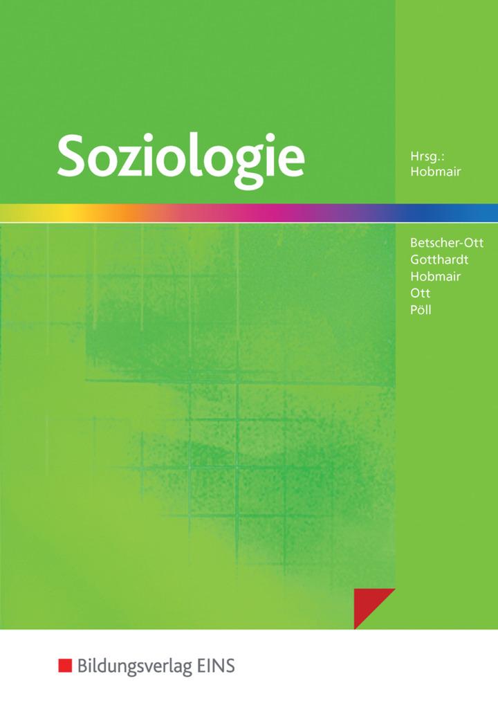 Soziologie - Schülerband: Bildungsverlag EINS