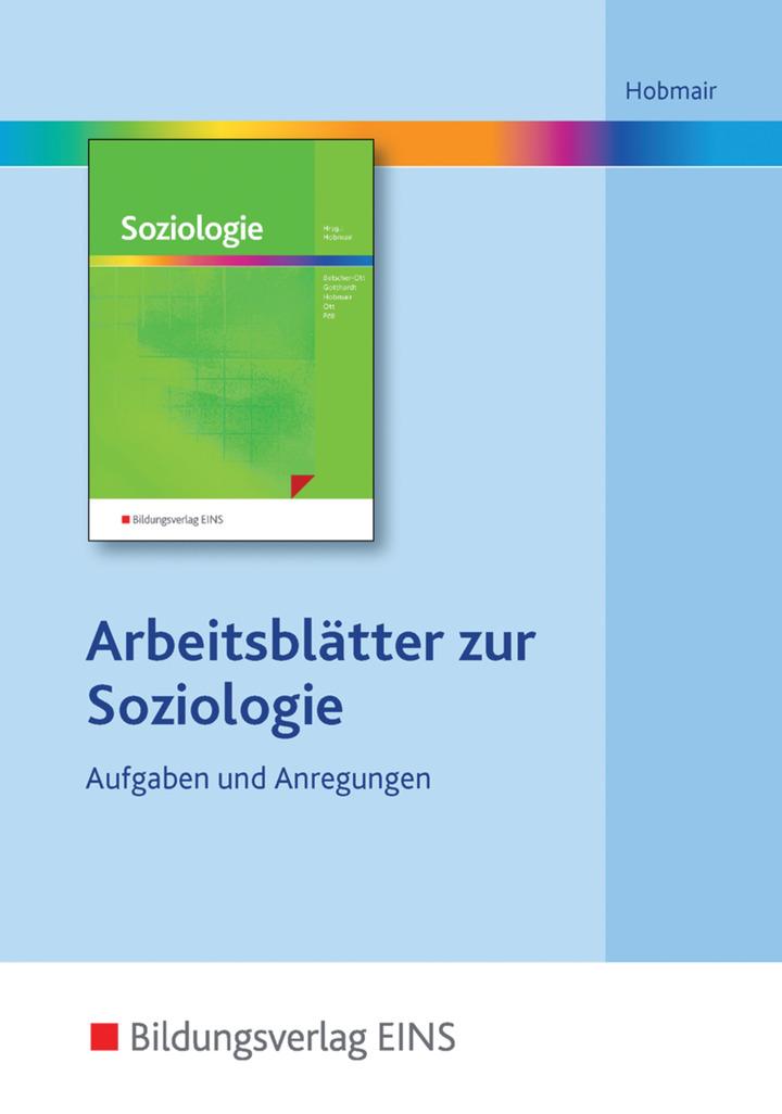Soziologie - Arbeitsblätter auf CD-ROM: Bildungsverlag EINS