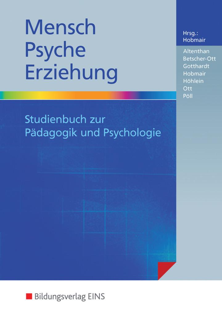 Mensch - Psyche - Erziehung - Studienbuch zur Pädagogik und ...