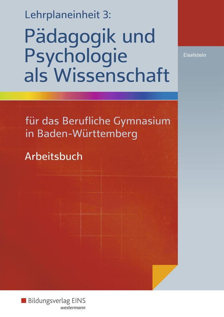 Lehrplaneinheit 3: Pädagogik und Psychologie als Wissenschaft - für ...