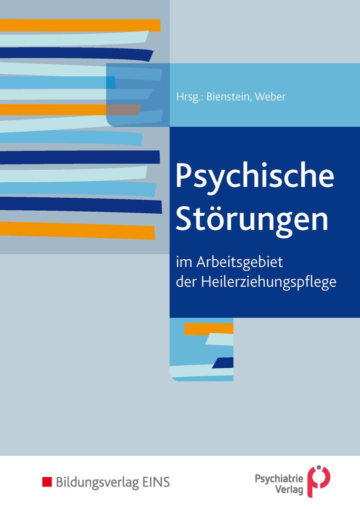 Psychische Störungen im Arbeitsgebiet der Heilerziehungspflege ...