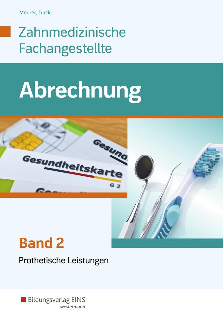 Abrechnung - Band 2: Prothetische Leistungen - Schülerband ...