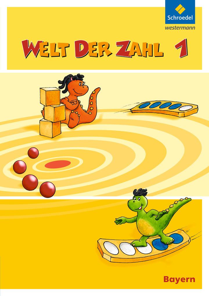 Welt der Zahl - Ausgabe 2014 für Bayern - Schülerband 1 - mit Schutzumschlag