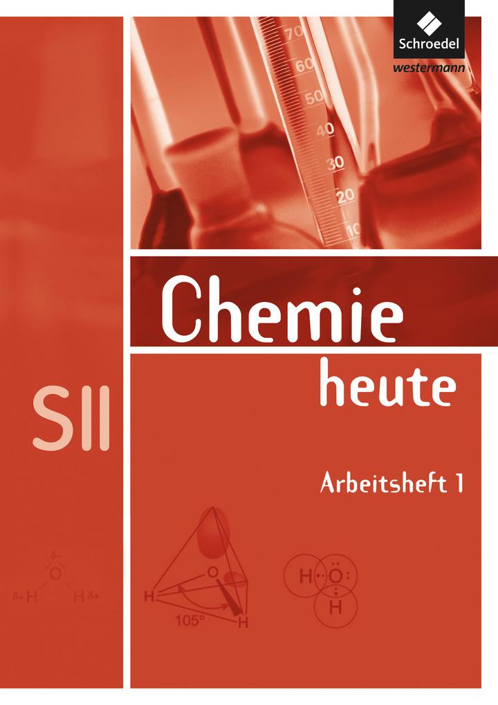 Chemie heute SII - Allgemeine Ausgabe 2009 - Arbeitsheft 1 ...