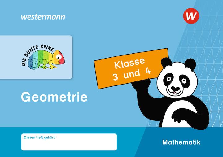 DIE BUNTE REIHE - Mathematik - Geometrie, Klasse 3 und 4: Das ...